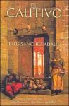 El Cautivo - Jesús Sánchez Adalid