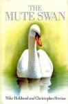 Mute Swan - Christopher M. Perrins
