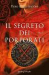 Il segreto dei porporati (Pandora) (Italian Edition) - Piero Degli Antoni