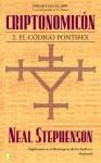 Criptonomicón II: El Código Pontifex - Neal Stephenson, Pedro Jorge Romero