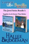 The Jewel Series Bundle 1: Sapphire Ice & Greater Than Rubies - Hallee Bridgeman