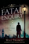 Fatal Enquiry - Will Thomas