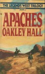 Apaches - Oakley Hall