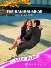 The Ranieri Bride (Modern Romance, #587) - Michelle Reid