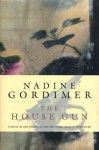 The House Gun - Nadine Gordimer