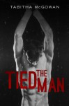 The Tied Man - Tabitha McGowan