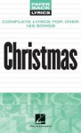 Christmas Lyrics: Paperback Lyrics (Paper Back Lyrics) - Songbook
