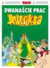 Dwanaście prac Asteriksa - René Goscinny, Albert Uderzo