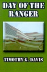 Day of the Ranger - Timothy G. Davis