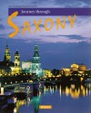 Journey Through Saxony - Sylvia Gehlert, Sylvia Gehlert, Horst Herzig