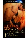 Valia's Villain - Jocelyn Dex