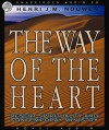 The Way of the Heart: Desert Spirituality and Contemporary Ministry (Audio) - Henri J.M. Nouwen, Robertson Dean