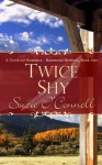Twice Shy (Northstar Angels, #3) - Suzie O'Connell