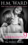 The Arrangement 9: The Ferro Family - H.M. Ward