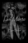 I am Morte - Elyse Draper