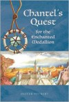 Chantel's Quest for the Enchanted Medallion - Oliver Neubert