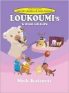Loukoumi's Good Deeds (Book & CD Narrated by Jennifer Aniston and John Aniston) - Nick Katsoris, Olympia Dukakis, Gloria Gaynor, Jennifer Aniston (Narrator), John Aniston (Narrator), Alexis Christoforous, Frank Dicopoulos, Constantine Maroulis, Rajesh