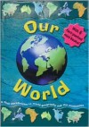 Our World - Clint Twist, Richard Watts, Tim Williams