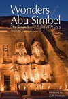 Wonders of Abu Simbel: The Sound and Light of Nubia - Zahi A. Hawass