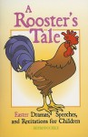A Rooster's Tale: Easter Dramas, Speeches, and Recitations for Children - Abingdon Press, John St. John
