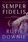 Semper Fidelis: A Novel of the Roman Empire - Ruth Downie