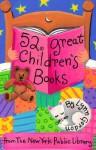 52 Great Children's Books - Lynn Gordon, Karen Johnson