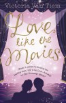 Love Like the Movies - Victoria Van Tiem