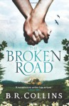 The Broken Road - B.R. Collins