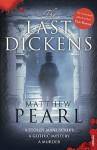 The Last Dickens. Matthew Pearl - Matthew Pearl