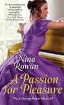 A Passion for Pleasure - Nina Rowan