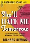 She'll Hate Me Tomorrow - Richard Deming