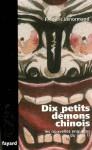 Dix petits démons chinois - Frédéric Lenormand