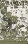 Bandits in the Hills - Christine Pullein-Thompson, Janet Duchesne