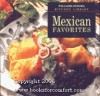 Mexican Favorites (Williams-Sonoma Kitchen Library) - Susanna Palazuelos
