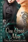 One Good Man (Impressions) - Talia Carmichael