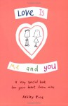 Love Is Me and You - Ashley Rice