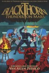 Blackthorn: Thunder on Mars - Van Allen Plexico, Mark Bousquet, Joe Crowe, Bobby Nash, James Palmer, Sean Taylor, I.A. Watson, Chris Kohler, James Burns
