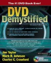 DVD Demystified - Jim Taylor, Mark R. Johnson, Charles G. Crawford