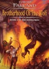 Brotherhood of the Wolf, Part 2 (Runelords, #2) - David Farland