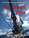 The Tainted Prize (Under Admiralty Orders - The Oliver Quintrell Series) - M.C. Muir
