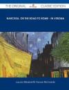 Narcissa, or the Road to Rome - In Verona - The Original Classic Edition - Laura E. Richards