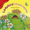 Ladybird Moves Home - Richard Fowler