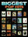 Biggest Pop Hits 1996-1997: Piano/Vocal/Chords - Alfred A. Knopf Publishing Company, Zobeida Perez