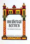 Medieval Scenes - Robert Duncan