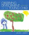 Observing Development of the Young Child (8th Edition) - Janice J. Beaty