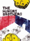 The Hungry Brothers - John Mejias
