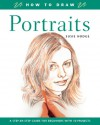 Portraits (How to Draw) - Susie Hodge