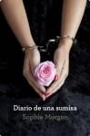 Diario de una sumisa (Spanish Edition) - Sophie Morgan