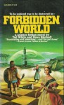 Forbidden World - Ted White, David Bischoff