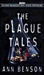 The Plague Tales - Ann Benson, Juliet Stevenson